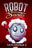 Robot Santa (The South Pole Adventures Book 1) (English Edition)