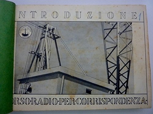 CORSO RADIO PER CORRISPONDENZA Scuola Radio Elettra, Torino