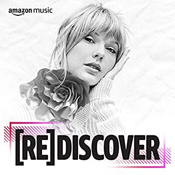 REDISCOVER Taylor Swift