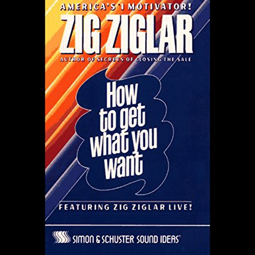 How to Get What You Want audiobook cover art