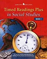 Timed Readings Plus In Social Studies: Book 3; 25 Two-Part Lessons With Questions for Building Reading Speed and Comprehension