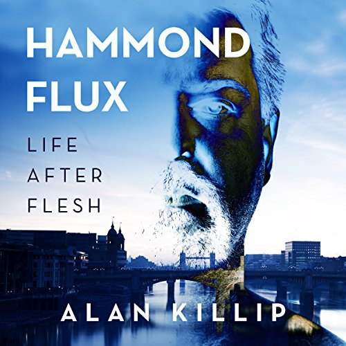 Hammond Flux, Life After Flesh audiobook cover art