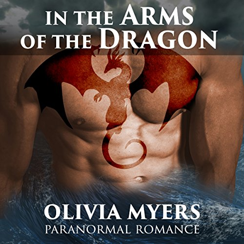 Paranormal Romance: In the Arms of the Dragon audiobook cover art