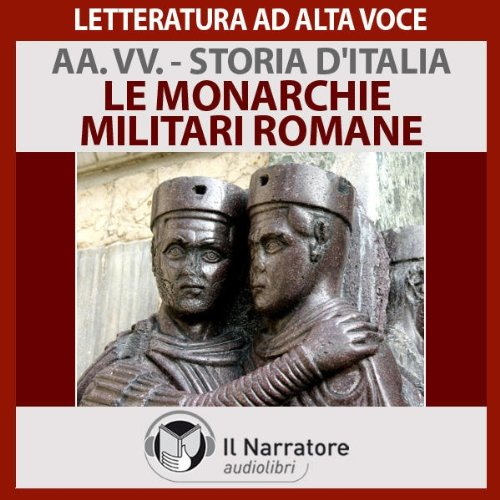 Le monarchie militari romane cover art