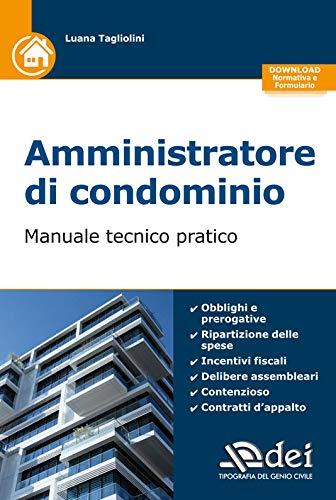 Amministratore di condominio - Manuale tecnico pratico