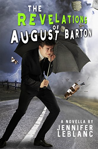 The Revelations of August Barton by [Jennifer LeBlanc]