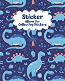 Sticker Album for Collecting Stickers: Blank Sticker book   sticker book collecting album for kids with pages dedicated to specific genres of stickers ... Collecting Stickers, Sketching and Drawing