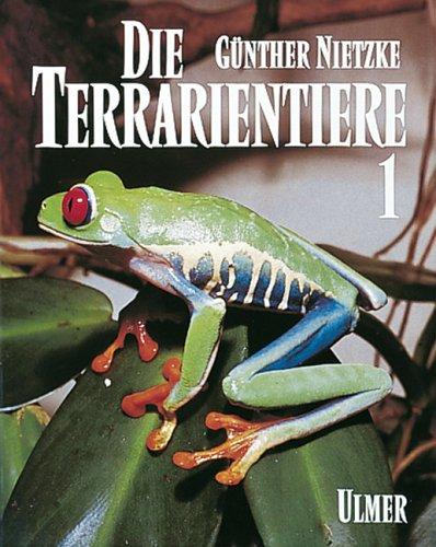 Die Terrarientiere, Bd.1, Schwanzlurche und Froschlurche