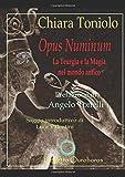 OPUS NUMINUM: Teurgia e Magia nel mondo antico