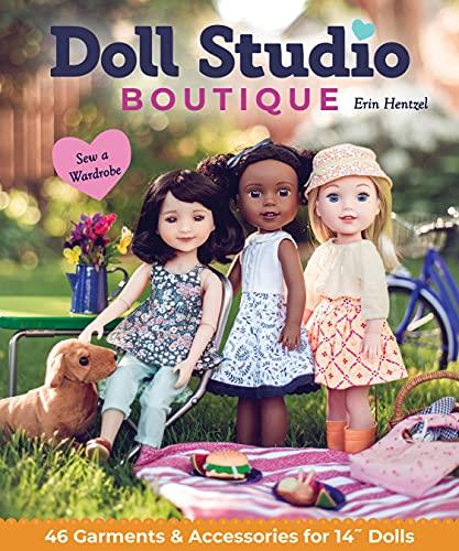 "Doll Studio Boutique: Sew a Wardrobe; 46 Garments & Accessories for 14"" Dolls"