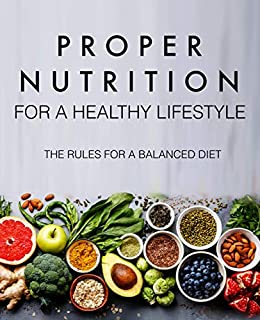 Proper Nutrition For A Healthy Lifestyle The Rules For A Balanced Diet The Principles Of Proper Nutrition Prohibited Foods The Right Diet For Every Day Etc Ebook Haronov Vsevolod Amazon In Kindle