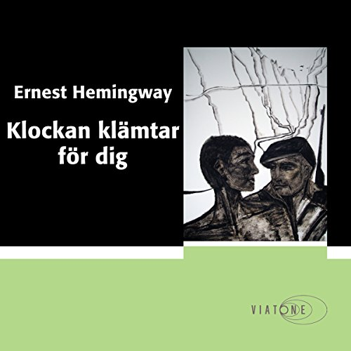 Klockan klämtar för dig [For Whom the Bell Tolls]                   By:                                                                                                                                 Ernest Hemingway                               Narrated by:                                                                                                                                 Martin Halland                      Length: 18 hrs and 38 mins     1 rating     Overall 5.0