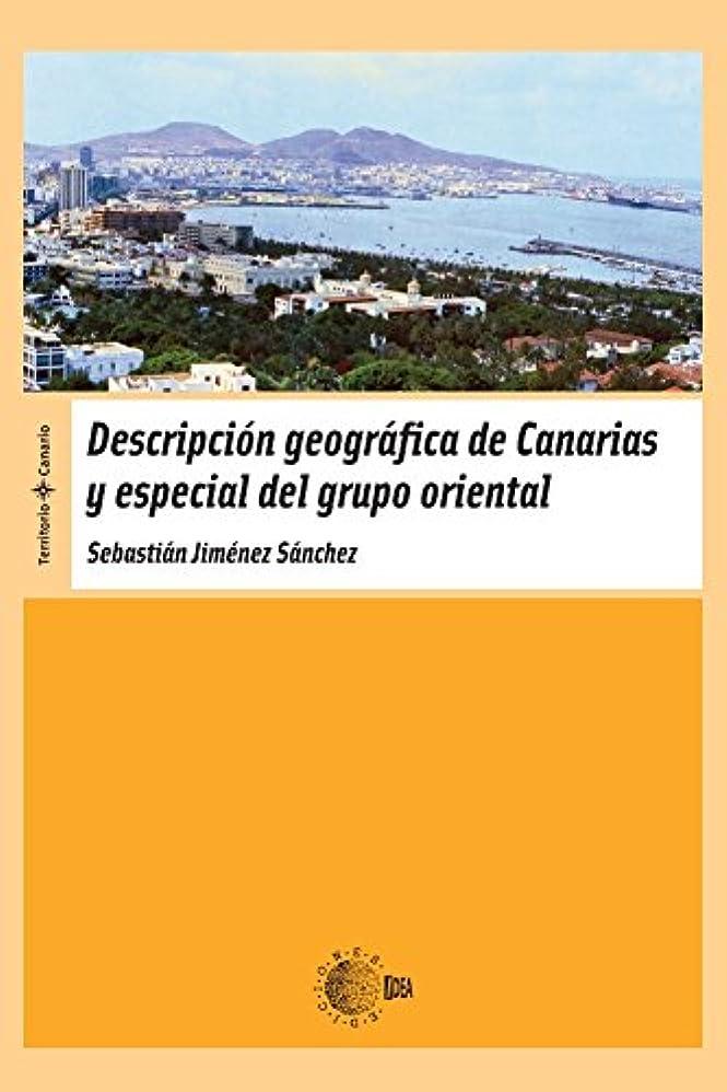 デコードするはっきりと懲戒Descripción Geográfica De Canarias Y Especial Del Grupo Oriental (Territorio Canario) (Spanish Edition)