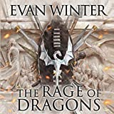 The Rage of Dragons: The Burning, Book One - Evan Winter
