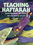 Teaching Haftarah: Background, Insights, & Strategies - Lainie Blum Cogan