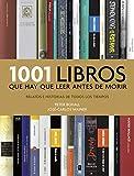 1001 libros que hay que leer antes de morir: Relatos e historias de todos los tiempos (Música, cine...