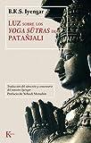 Luz sobre los Yoga-sutras de Patañjali (Clásicos)