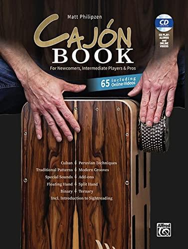 Matt Philipzen Cajon Book (Bk&CD&Code): For Newcomers, Intermediate Players & Pros: Including Audio CD & 65 Online Videos, Book & DVD with Online Videos