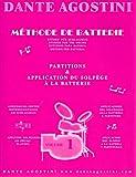 Dante Agostini: Méthode De Batterie: SOLFÈGE BATTERIE - Volume 1. Für Schlagzeug -