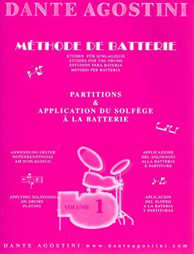 Dante Agostini: Méthode De Batterie: SOLFÈGE BATTERIE - Volume 1. Für Schlagzeug