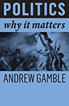 Politics: Why It Matters
