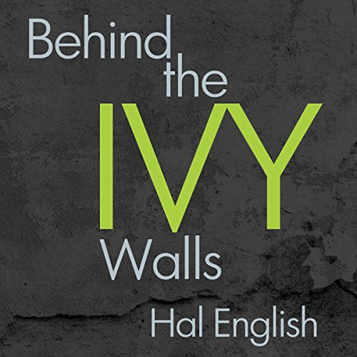 Behind the Ivy Walls audiobook cover art