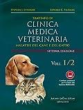 trattato di clinica medica veterinaria ettinger. malattie del cane e del gatto