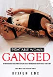 Insatiable Women: Ganged by Rough Daddies Public Party Sex: Filthy Explicit Reverse Harem Group Fantasy Short Story (Dirty Messy Adult Vacation Menage Book 1)