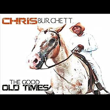 The Good Old Times - Single