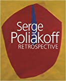 Serge Poliakoff - Rétrospective