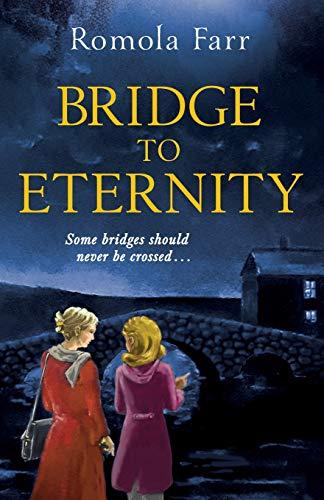 Bridge to Eternity: Some bridges should never be crossed...