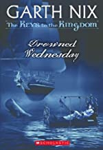 Drowned Wednesday (Keys to the Kingdom, Book 3)
