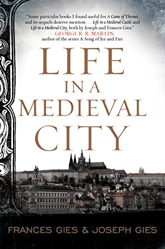Life in a Medieval City (Medieval Life) (English Edition)