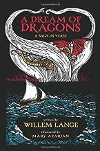 A Dream of Dragons: A Saga in Verse