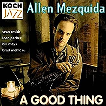 A Good Thing (feat. Leon Parker, Sean Smith)