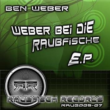 Weber Bei Die Raubfische EP