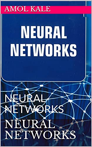 Neural Networks: Neural Networks 2021 Front Cover