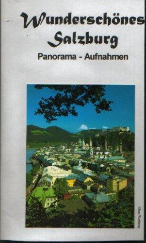 Preisvergleich Produktbild Wunderschönes Salzburg - Panoramaaufnahmen
