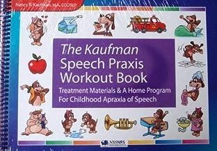 The Kaufman Speech to Language Protocol Workout Book