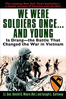Paperback We Were Soldiers Once... and Young : Ia Drang - The Battle That Changed the War in Vietnam Book