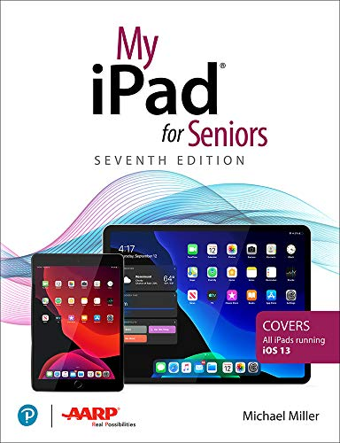 My iPad for Seniors (7th Edition)