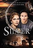 Silver, Tome 03 - Silver livre troisième