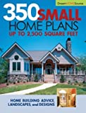 Dream Home Source Series: 350 Small Home Plans (Dream Home Source)