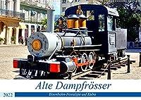 Alte Dampfroesser - Eisenbahn-Nostalgie auf Kuba (Wandkalender 2022 DIN A2 quer): Historische Dampflokomotiven auf Kuba (Monatskalender, 14 Seiten )