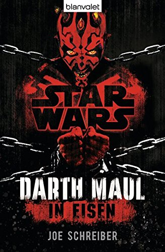 Star Wars™ Darth Maul: In Eisen: Roman