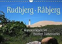 Rudbjerg und Råbjerg, Wanderriesen im Norden Daenemarks (Wandkalender 2022 DIN A4 quer): Durch den Norden Daenemarks bewegen sich zwei riesige Wanderduenen, die durch nichts zu stoppen sind. (Monatskalender, 14 Seiten )