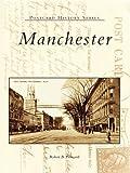 Manchester (Postcard History Series) (English Edition)