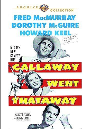 Callaway Went Thataway by Fred Macmurray