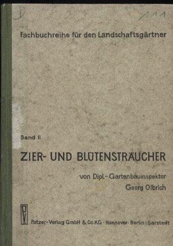Zier- und Blütensträucher Band II