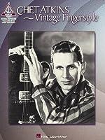 Chet Atkins: Vintage Fingerstyle (Artist Songbooks Series)